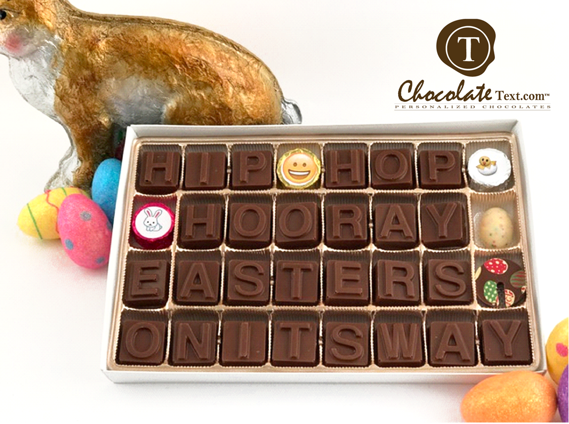 Chocolate Text - Hip Hop Hooray-Easters On Its Way-with Easter chocolates