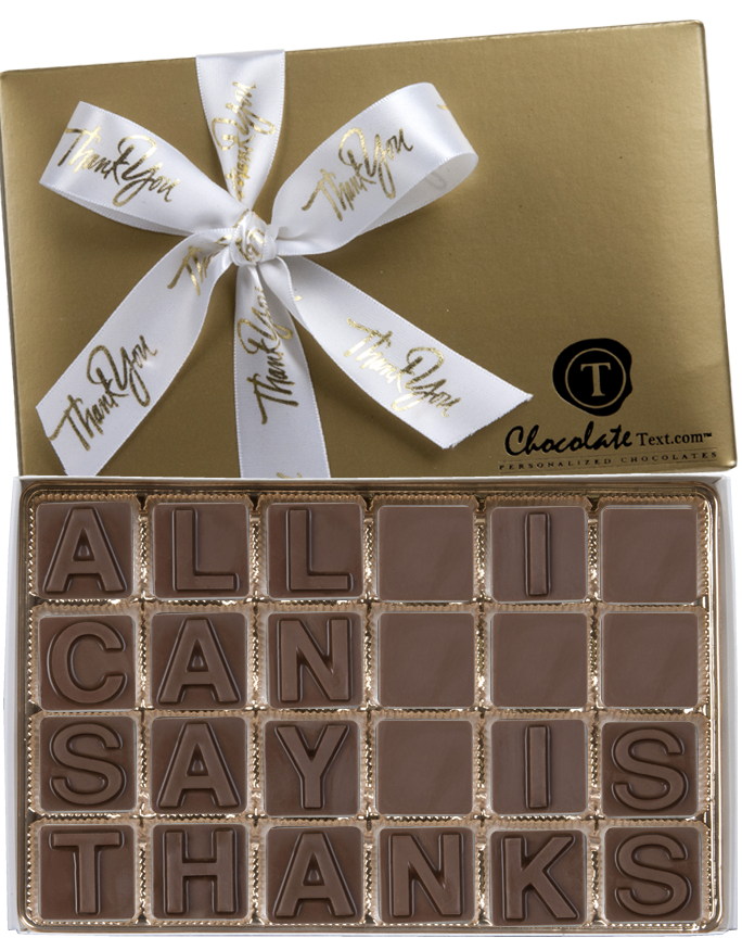Chocolate Text - All I Can Say Is Thanks!-with imprinted ribbon