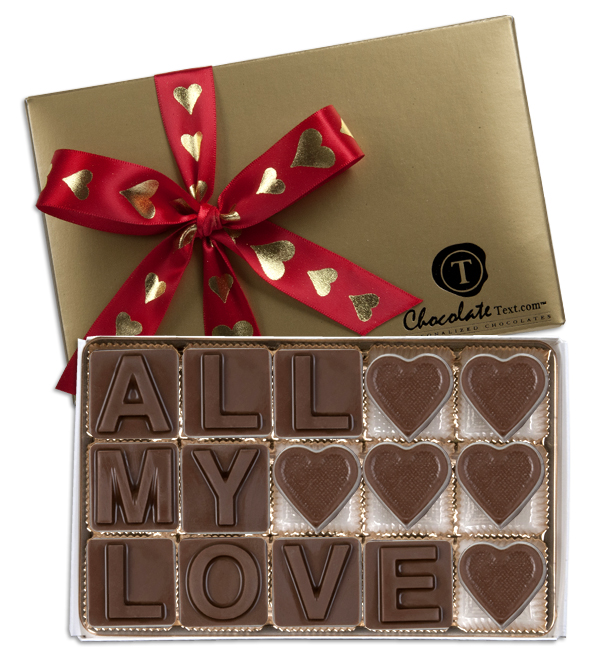 Chocolate Text - All My Love-with imprinted ribbon