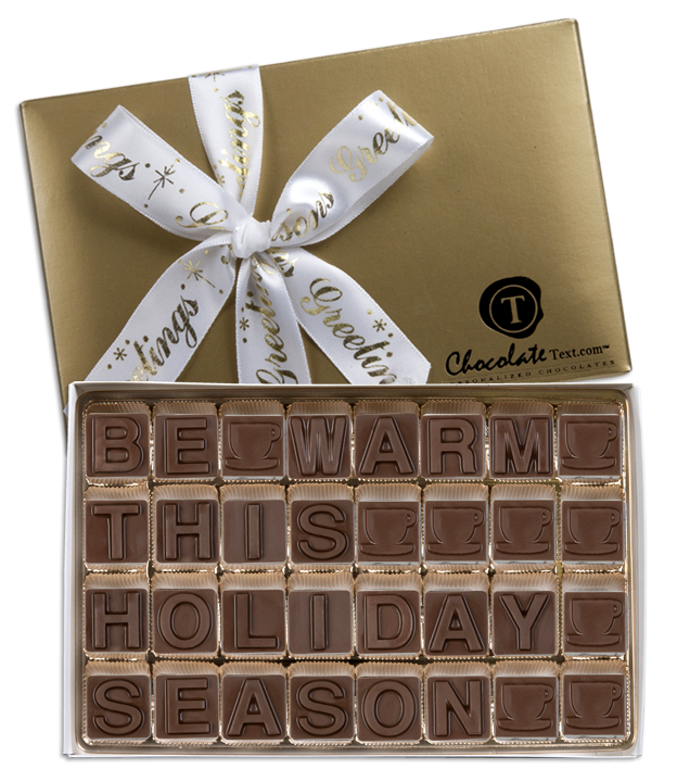 Chocolate Text - Be Warm This Holiday Season-with imprinted ribbon