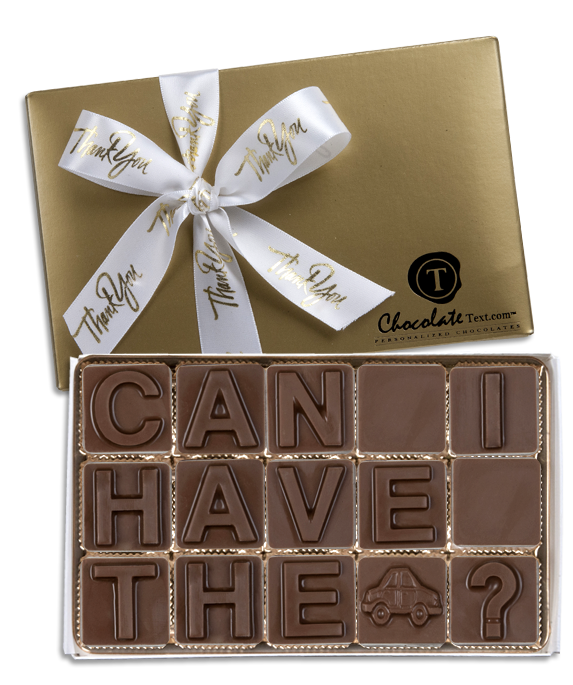 Chocolate Text - Can I Have The Car-with imprinted ribbon