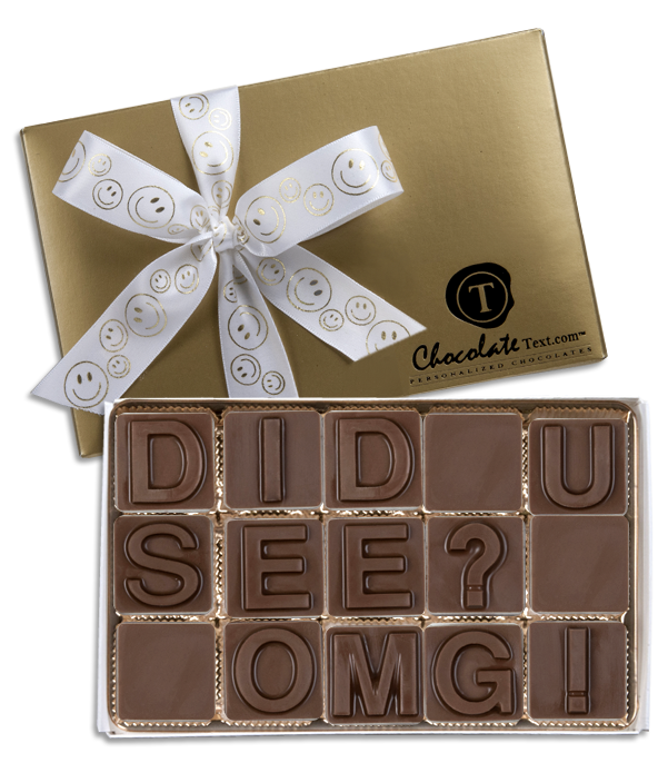 Chocolate Text - Did U See OMG!-with imprinted ribbon