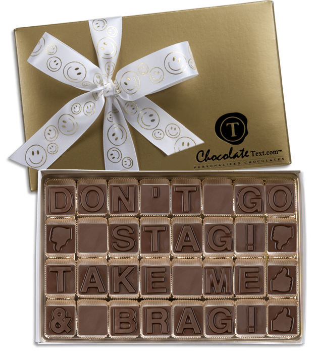 Chocolate Text - Don't Go Stag Take Me & Brag-with imprinted ribbon