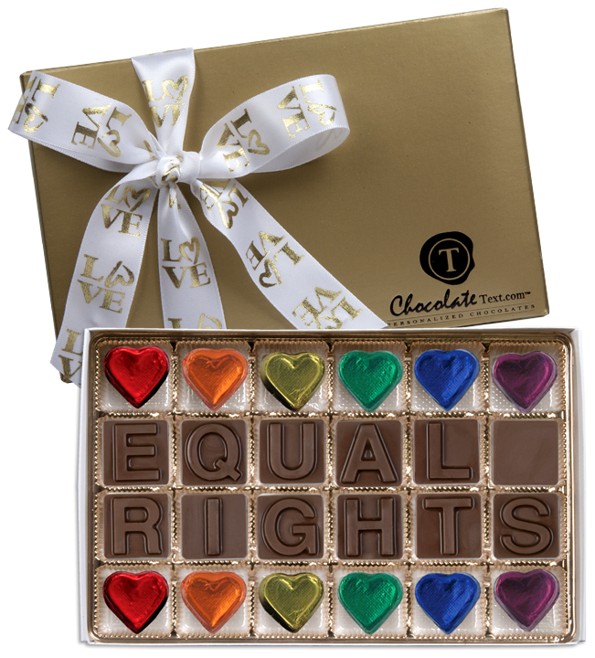 Chocolate Text - Equal Rights-with imprinted LOVE ribbon & foiled hearts