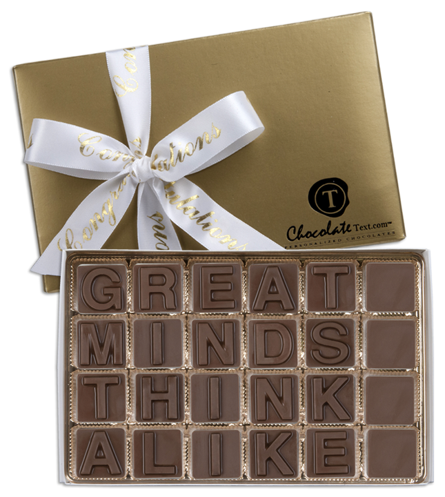 Chocolate Text - Great-Minds-Think-Alike-with imprinted ribbon