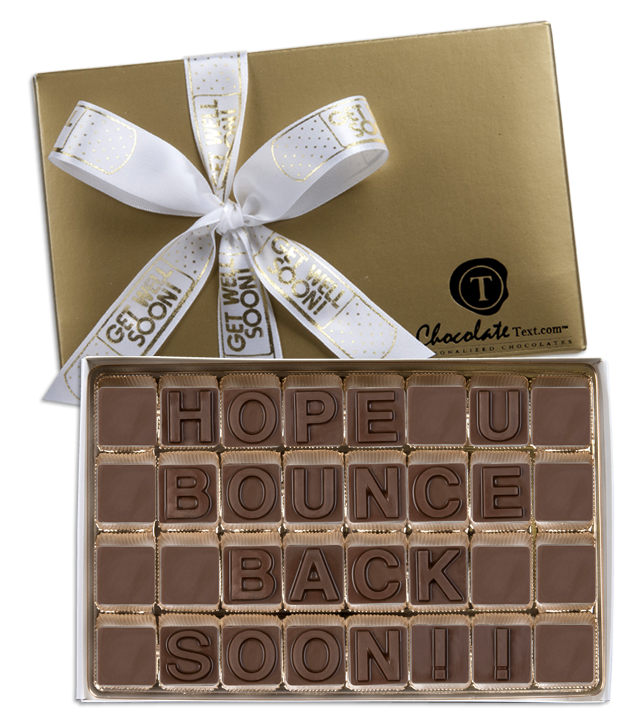 Chocolate Text - Hope You Bounce Back Soon!!-with imprinted ribbon