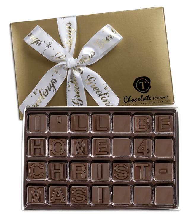 Chocolate Text - I'll Be Home 4 Christmas!-with imprinted ribbon