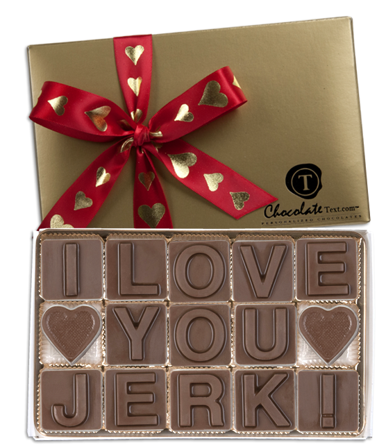 Chocolate Text - I Love You Jerk [Hearts]-with imprinted ribbon