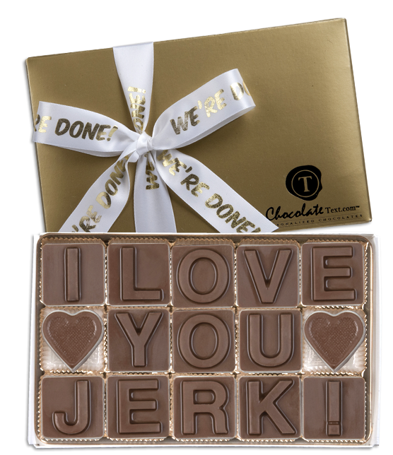 Chocolate Text - I-Love-You-Jerk-with imprinted ribbon