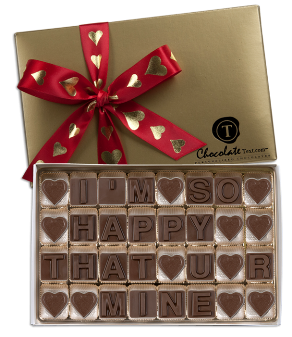 Chocolate Text - I'm So Happy That U R Mine-with imprinted ribbon