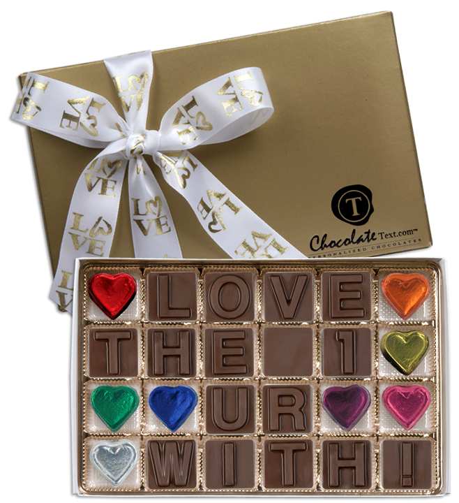 Chocolate Text - Love The 1 UR With!-with imprinted ribbon