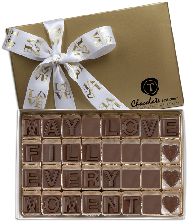 Chocolate Text - May Love Fill Every Moment-with imprinted ribbon