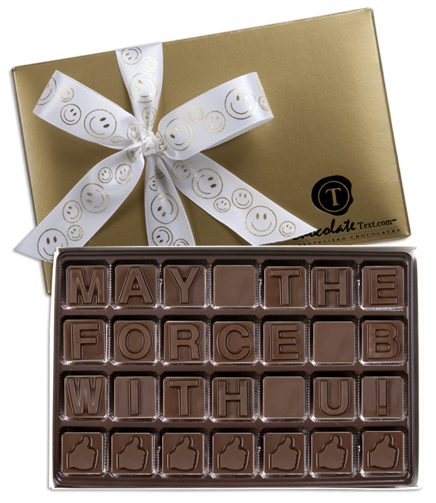 Chocolate Text - May-The-Force-B-With-U!-with imprinted ribbon