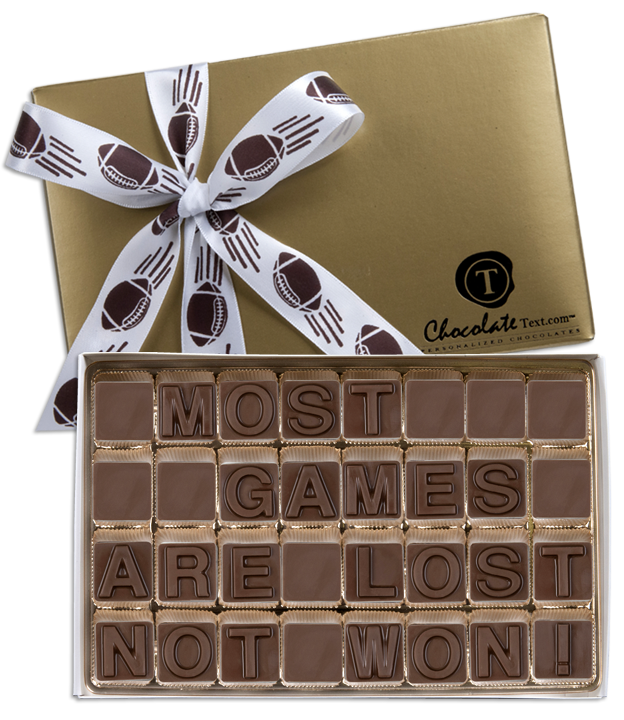 Chocolate Text - Most Games Are Lost Not Won-with imprinted ribbon