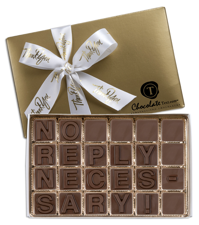 Chocolate Text - No-Reply-Necessary!-with imprinted ribbon