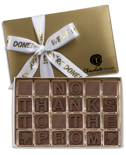 Chocolate Text - No Thanks To The Prom-with imprinted ribbon
