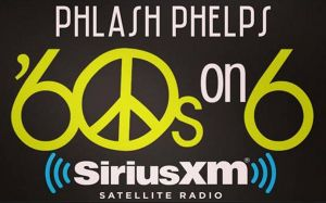 Phlash Phelps SiriusXM Satellite Radio '60s on 6