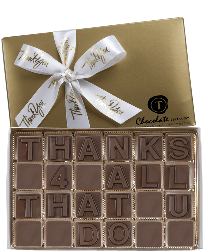 Chocolate Text - Thanks 4 All That U Do-with imprinted ribbon