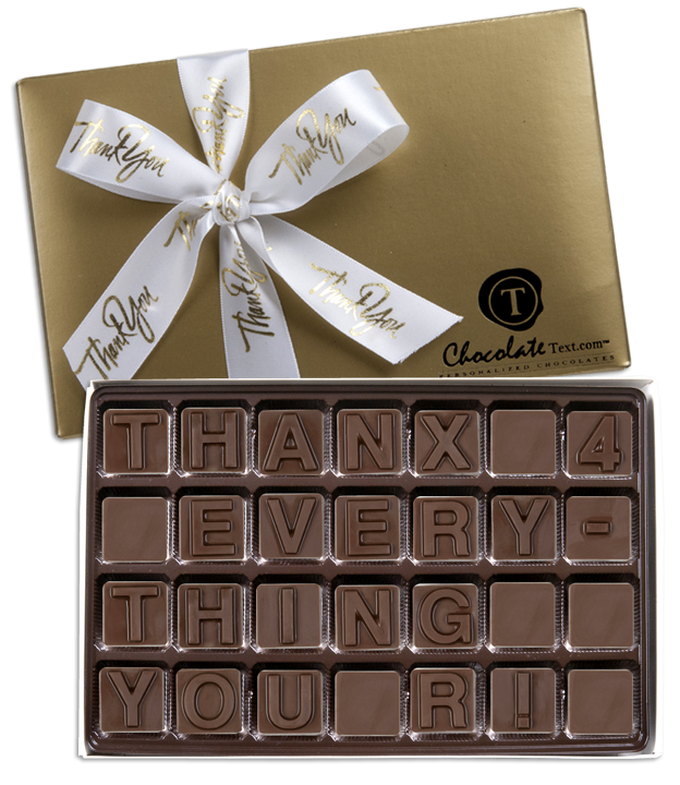 Chocolate Text - Thanx 4 Everything You R!-with imprinted ribbon