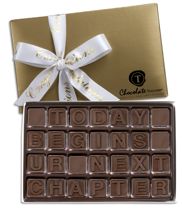 Chocolate Text - Today Begins Ur Next Chapter-with imprinted ribbon