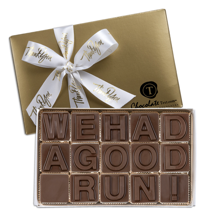Chocolate Text - We Had A Good Run!-with imprinted ribbon