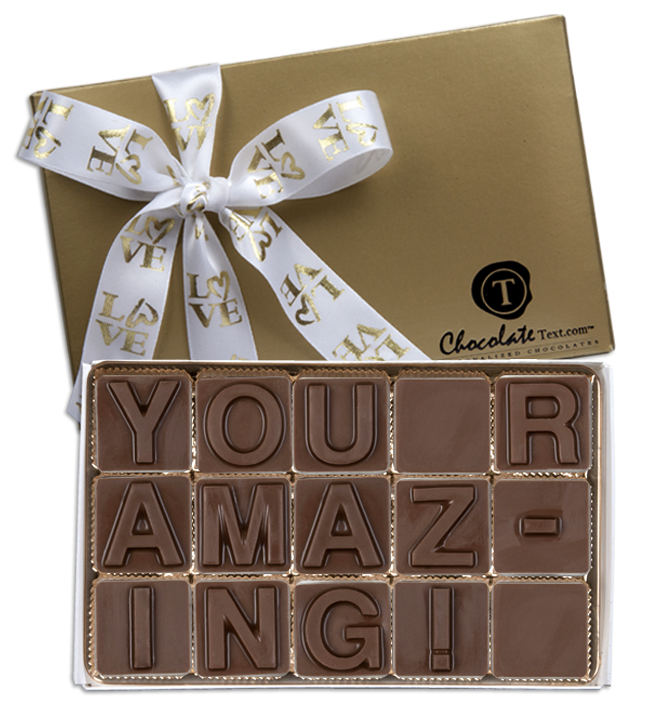 Chocolate Text - You R Amazing-with imprinted ribbon