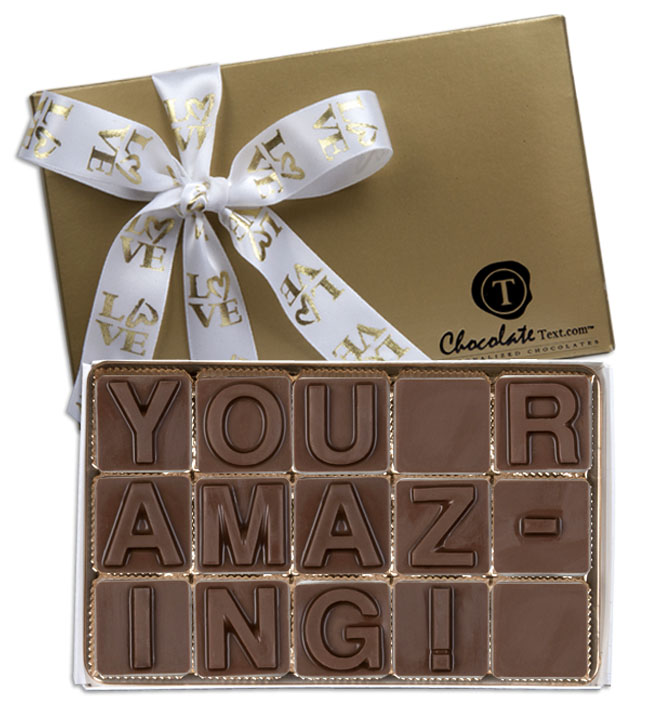 Chocolate Text - You R Amazing!-with imprinted ribbon
