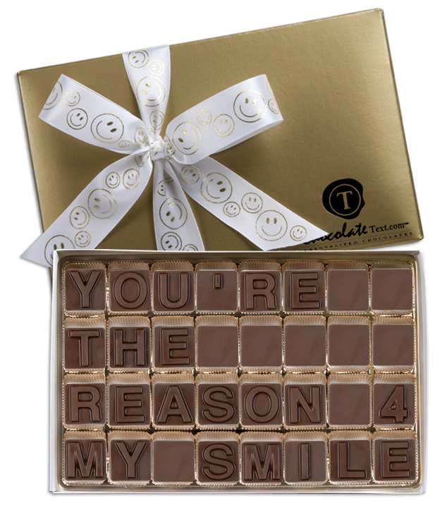 Chocolate Text - You're The Reason 4 My Smile-with imprinted ribbon