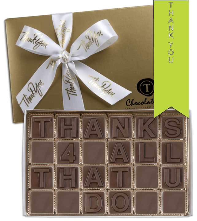 Chocolate Text - Thanks 4 All That U Do-with imprinted ribbon - Military